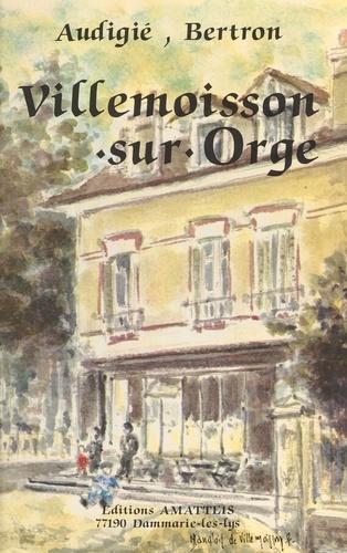 Histoire de Villemoisson-sur-Orge