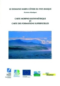 Domaine marin côtier du pays basque - Carte morpho-bathymetrique et carte des formations superficielles.pdf