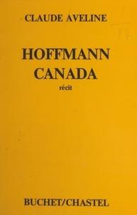 Claude Aveline - Hoffmann Canada.