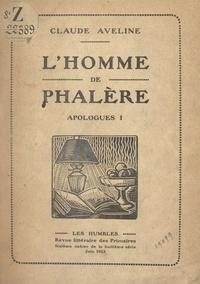 Claude Aveline - L'homme de Phalère - Apologues I.