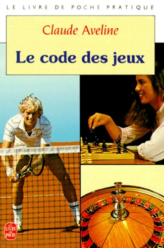 Claude Aveline - Le Code des jeux.
