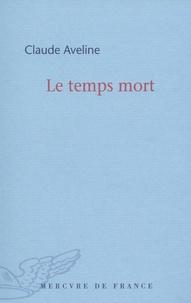 Claude Aveline - Le temps mort.