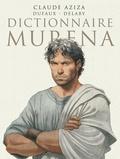 Claude Aziza et Jean Dufaux - Dictionnaire Murena.