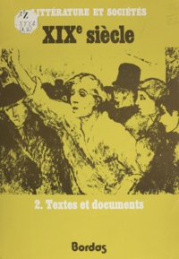 Claude Aziza et Robert Strick - XIXe siècle (2) - Textes et documents.