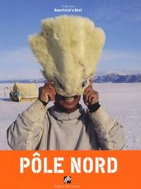 Claude Baechtold - Pôle Nord.