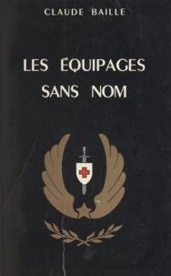Claude Baille - Les équipages sans nom.
