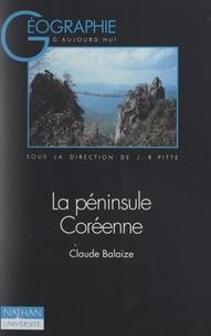 Claude Balaize et Sylvie Bouvry - La péninsule coréenne.