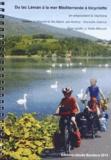 Claude Bandiera - Du lac Léman à la mer Méditerranée à bicyclette en empruntant la Viarhôna.