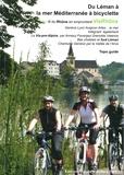 Claude Bandiera - Du Léman à la mer Méditerranée à bicyclette - Au fil du Rhône en empruntant ViaRhôna.