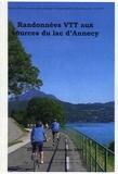 Claude Bandiera - Randonnées VTT aux sources du lac d'Annecy.