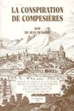 Claude Barbier et Olivier Frutiger - La conspiration de Compesière 1695.
