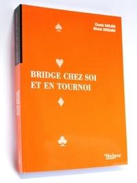 Claude Barjon et  Bossard - Bridge chez soi et en tournoi.
