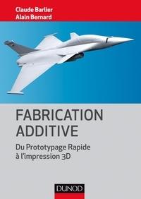 Fabrication additive - Du prototypage rapide à limpression 3D.pdf