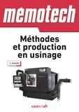 Claude Barlier et Luc Ceppetelli - Méthodes et production en usinage.