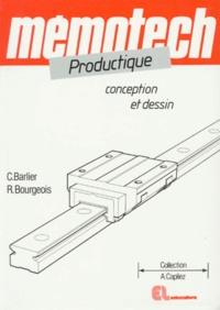 Claude Barlier et René Bourgeois - Productique - Conception et dessin.