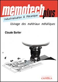 Claude Barlier - Usinage des matériaux métalliques - BTS, IUT, CPGE, Ecoles d'ingénieurs, Formation continue.