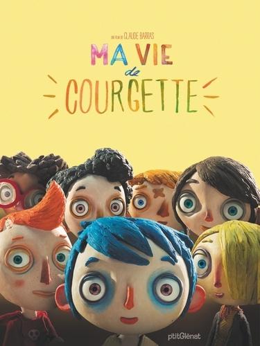 Claude Barras - Ma vie de Courgette.