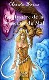 Claude Barre - Le Mystère de la Princesse du Mal.