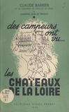 Claude Barrier et  Babinot - Des campeurs ont vu les châteaux de la Loire.