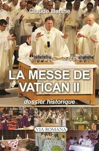La messe de Vatican II - Dossier historique.pdf