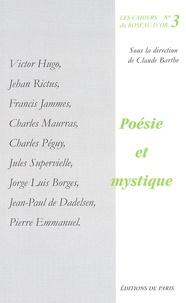 Claude Barthe - Poésie et mystique.