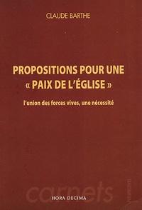 """Claude Barthe - Propositions pour une """"Paix de l'Eglise"""" - L'union des forces vives, une nécessité."""