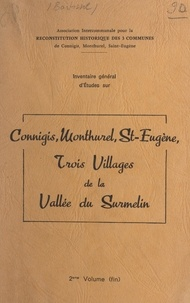Claude Bartissol - Inventaire général d'études sur Connigis, Monthurel, St-Eugène : trois villages de la Vallée du Surmelin (2).