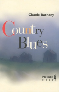 Claude Bathany - Country Blues.