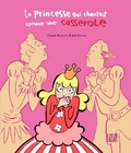 Claude Bathany et Joël Legars - La Princesse qui chantait comme une casserole.
