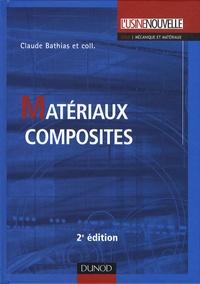 Claude Bathias - Matériaux composites.