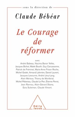 Claude Bébéar - Courage de réformer (Le).