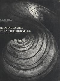 Claude Bedat et  Université de Toulouse-Le Mira - Jean Dieuzaide et la photographie.