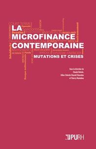 Claude Bekolo et Gilles Célestin Etoundi Eloundou - La microfinance contemporaine - Mutations et crises.