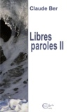 Claude Ber - Libres paroles II.
