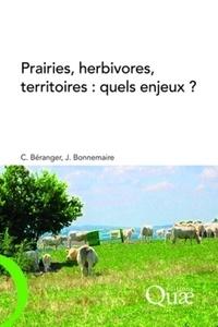 Claude Béranger et Joseph Bonnemaire - Prairies, herbivores, territoires : quels enjeux ?.