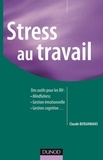 Claude Berghmans - Stress au travail - Des nouveaux outils pour les ressources humaines.