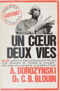 Claude-Bernard Blouin et Alexandre Dorozynski - Un cœur, deux vies.