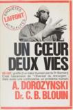 Claude-Bernard Blouin et Alexandre Dorozynski - Un cour, deux vies.