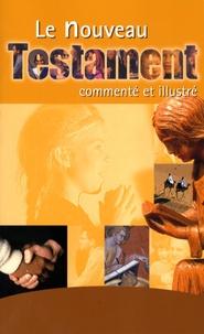 Claude-Bernard Costecalde - Le Nouveau Testament commenté et illustré.