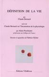 Claude Bernard - Définition de la vie.