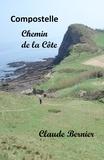 Claude Bernier - Compostelle - Chemin de la Côte.
