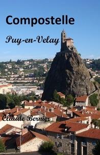 Claude Bernier - Compostelle, Puy-en-Velay.