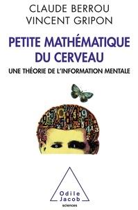Petite mathématique du cerveau - Une théorie de linformation mentale.pdf