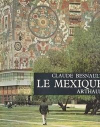 Claude Besnault et  Almasy - Le Mexique.