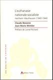 Claude Bessone et Jean-Marie Winkler - L'euthanasie nationale-socialiste - Hartheim-Mauthausen (1940-1944).