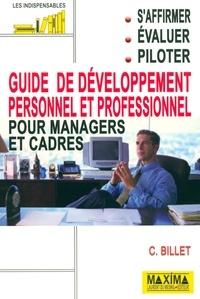 Claude Billet - Guide de développement personnel et professionnel pour managers et cadres.