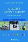 Claude Blaho-Poncé - Accessibilité, tourisme & handicaps - Mieux agir dans les territoires.