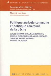 Claude Blumann - Politique agricole commune et politique commune de la pêche.