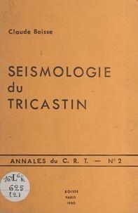 Claude Boisse - Séismologie du Tricastin.