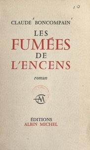 Claude Boncompain - Les fumées de l'encens.